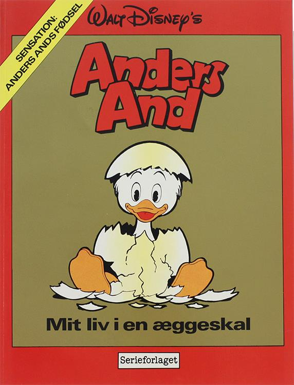 Anders And - Mit liv i en æggeskal
