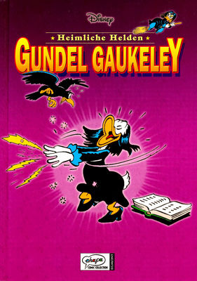 Disneys heimliche Helden  3 - Gundel Gaukeley (2006)